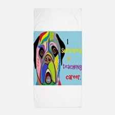 I Survived a Teaching Career Beach Towel