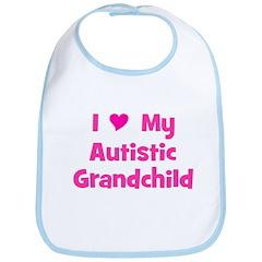 I Love My Autistic Grandchild Bib