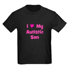 I Love My Autistic Son T