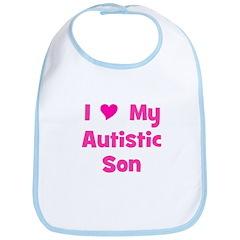 I Love My Autistic Son Bib