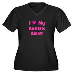 I Love My Autistic Sister Women's Plus Size V-Neck
