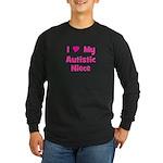 I Love My Autistic Niece Long Sleeve Dark T-Shirt