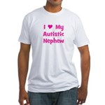 I Love My Autistic Nephew Fitted T-Shirt