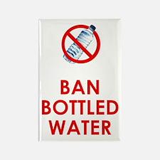 Ban bottled water Rectangle Magnet
