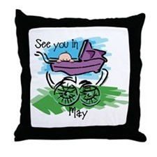 See You In May Throw Pillow