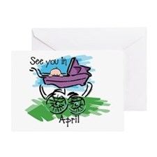 See You In April Greeting Card