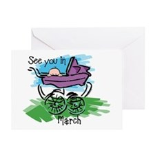 See You In March Greeting Card