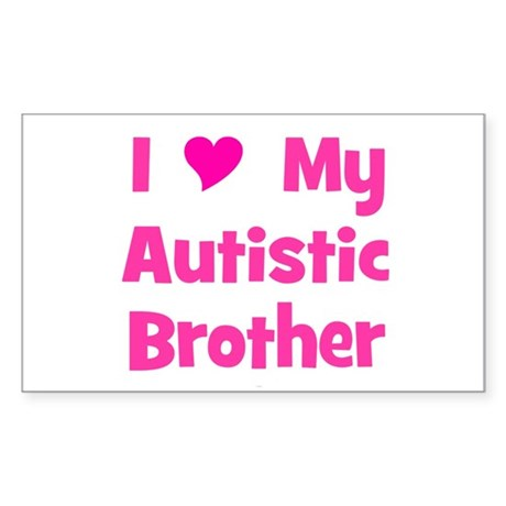I Love My Autistic Brother Rectangle Sticker