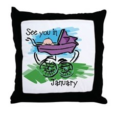 See You In January Throw Pillow