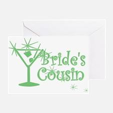 Green C Martini Bride's Cousin Greeting Card