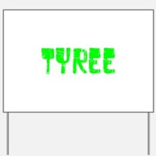 Tyree Faded (Green) Yard Sign