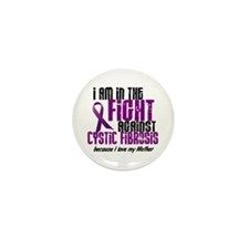 In The Fight Against CF 1 (Mother) Mini Button