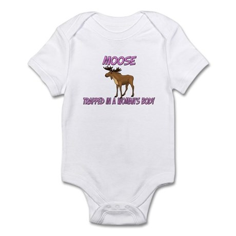 Moose Trapped In A Woman's Body Infant Bodysuit