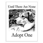 Until There Are None...Adopt Small Poster