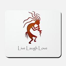 Kokopelli Live Laugh Love Mousepad