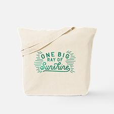 One Big Ray Of Sunshine Tote Bag