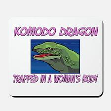 Komodo Dragon Trapped In A Woman's Body Mousepad