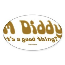 M Diddy: It's a Good Thing Oval Decal