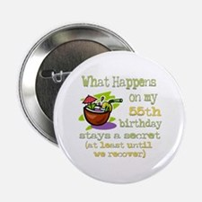 """What Happens 55th 2.25"""" Button"""