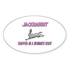 Jackrabbit Trapped In A Woman's Body Decal