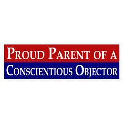 Proud Parent of a Conscientious Objector