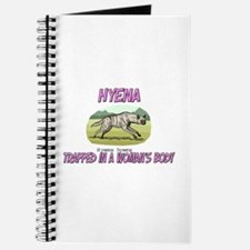 Hyena Trapped In A Woman's Body Journal