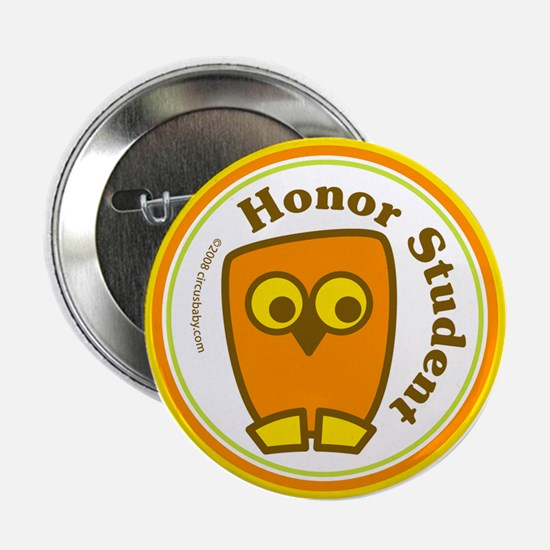 """Honor Student 2.25"""" Button"""