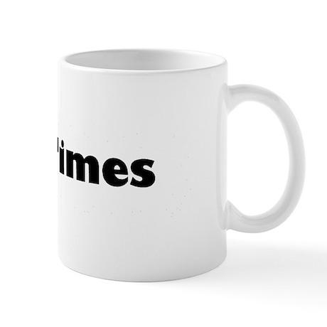 Good Times Mug
