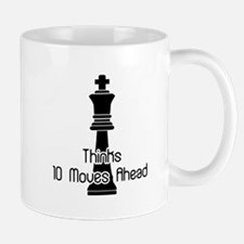 Thinks 10 Moves Ahead Mug