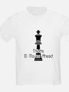 Thinks 10 Moves Ahead T-Shirt