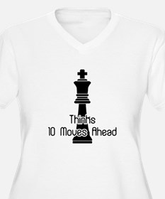 Thinks 10 Moves Ahead T-Shirt