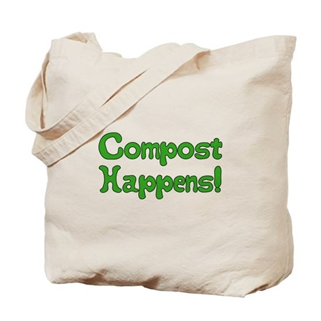 Compost Happens! Tote Bag