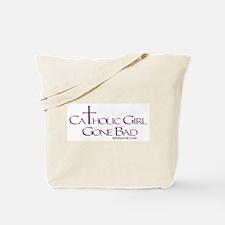 CATHOLIC GIRL GONE BAD Tote Bag