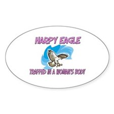 Harpy Eagle Trapped In A Woman's Body Decal