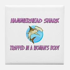 Hammerhead Shark Trapped In A Woman's Body Tile Co