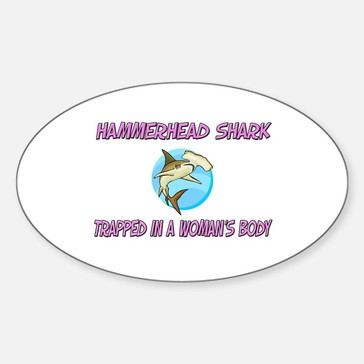 Hammerhead Shark Trapped In A Woman's Body Decal
