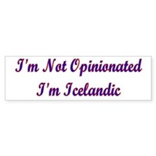 I'm Not Opinionated I'm Icelandic