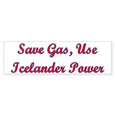 Save Gas Use Icelander Power Bumper Bumper Sticker