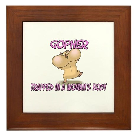 Gopher Trapped In A Woman's Body Framed Tile