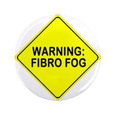 "Warning: Fibro Fog 3.5"" Button"