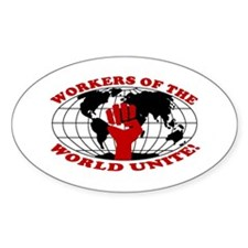 WORKERS OF THE WORLD UNITE! Oval Decal