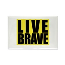 Live Brave Rectangle Magnet