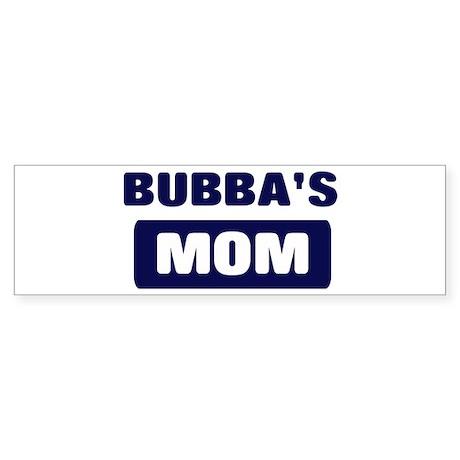 BUBBA Mom Bumper Sticker