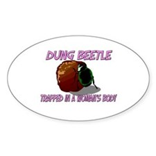 Dung Beetle Trapped In A Woman's Body Decal