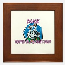 Duck Trapped In A Woman's Body Framed Tile