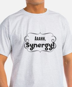 Aaahh, Synergy! T-Shirt