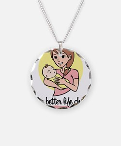 make better life choices - hashtag prolife Necklac