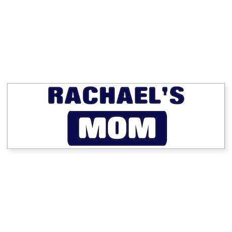 RACHAEL Mom Bumper Sticker