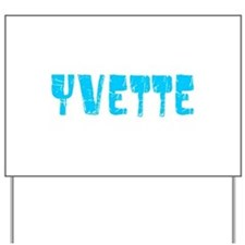 Yvette Faded (Blue) Yard Sign