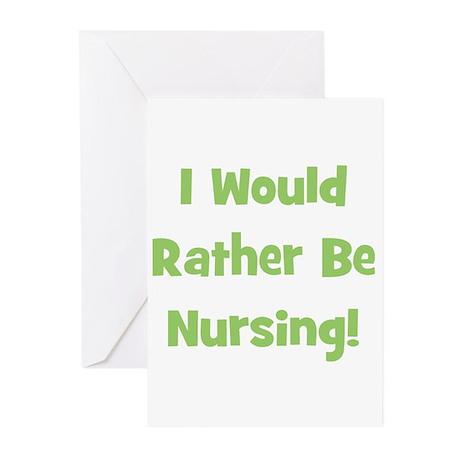 Rather Be Nursing! Greeting Cards (Pk of 20)